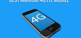 Best Android 4G LTE mobile below INR 8000