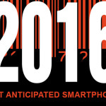 The Most Anticipated Smartphones in 2016