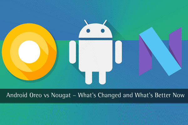 android-oreo-android-nougat