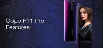 Oppo F11 Pro Features: 128 GB Internal memory with 6 GB RAM
